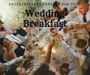 Wedding Breakfast entertainment ideas blog